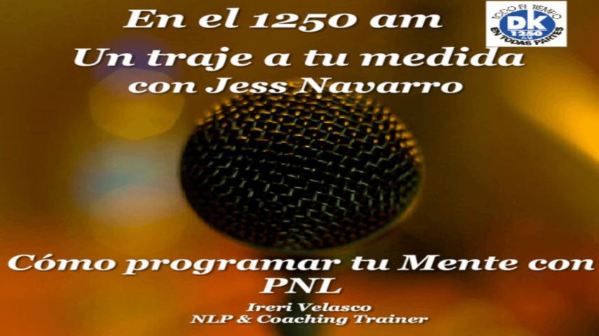 """TE PERDISTE EL PROGRAMA DE RADIO """"CÒMO PROGRAMAR TU MENTE CON PNL""""?"""
